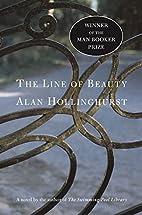 The Line of Beauty: A Novel by Alan…