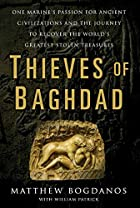 Thieves of Baghdad by Matthew Bogdanos