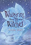 Dale, Anna: Whispering To Witches