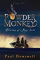 Powder Monkey: Adventures of a Young Sailor…
