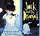 Jack and the Dreamsack by Laurence Anholt