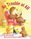 Sally Grindley: No Trouble At All
