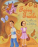 Elya, Susan Middleton: Fairy Trails