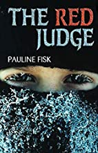 The Red Judge by Pauline Fisk