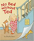 No Bed without Ted by Nicola Smee