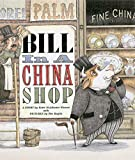 Wight, Tamra: Bill In A China Shop