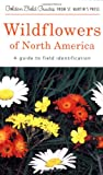 Frank D. Venning: Wildflowers of North America: A Guide to Field Identification (Golden Field Guides)