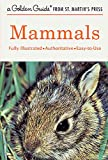 Zim, Herbert S.: Mammals: A Guide to Familiar American Species