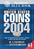 Yeoman, R.S.: Handbook of United States Coins 2004: The Official Blue Book