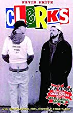 Clerks: The Comic Books by Kevin Smith