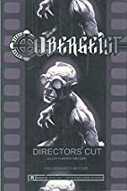 Obergeist: The Director's Cut by Dan Jolley
