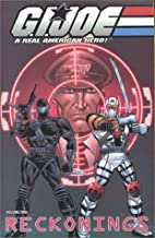 Reckonings (G.I. Joe: A Real American Hero,…