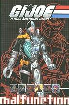 G.I. Joe Volume 3: Malfunction by Josh…