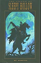 The Legend of Sleepy Hollow [graphic novel]…