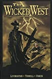 Vokes, Neil: Wicked West