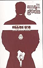 Small Gods Volume 1: Killing Grin by Jason…