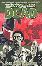 The Walking Dead, Vol. 5: The Best Defense…