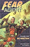 Remender, Rick: Fear Agent: Re-ignition