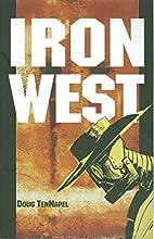 Iron West by Doug TenNapel