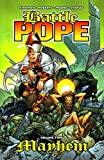 Kirkman, Robert: Battle Pope Mayhem