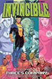 Kirkman, Robert: Invincible 7: Three&#39;s Company