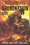 Livingston, Todd: The Wicked West 2: Abomination &amp; Other Tales