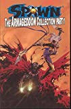 McFarlane, Todd: Spawn: The Armageddon Collection Part 1 (Pt. 1)