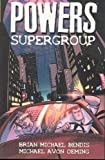 Bendis, Brian Michael: Powers 4: Supergroup