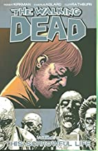 The Walking Dead, Volume 6: This Sorrowful…