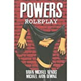 Bendis, Brian Michael: Powers 2: Roleplay