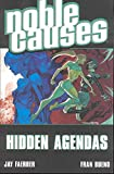 Faerber, Jay: Noble Causes 6: Hidden Agendas