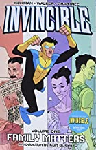 Invincible, Volume 01: Family Matters by…