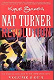 Baker, Kyle: Nat Turner Book 2: Revolution (Bk. 2)