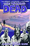 Kirkman, Robert: The Walking Dead 3: Safety Behind Bars