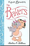 Baker, Kyle: The Bakers: Babies And Kittens