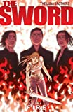 Joshua Luna: The Sword Volume 1: Fire (Sword (Image Comics))