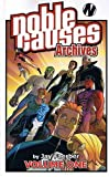 Jay Faerber: Noble Causes Archives Volume 1 (v. 1)