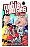 Jay Faerber: Noble Causes Archives, Volume 2[ NOBLE CAUSES ARCHIVES, VOLUME 2 ] by Faerber, Jay (Author) May-01-09[ Paperback ]