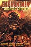 Richard Starkings: Elephantmen Volume 1: Wounded Animals