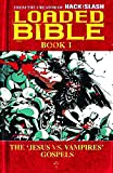 Seeley, Tim: Loaded Bible Book 1 (Bk. 1)