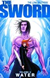Luna, Joshua: The Sword Volume 2: Water (Sword (Image Comics)) (v. 2)
