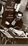 Giono, Jean: Joy of Man&#39;s Desiring