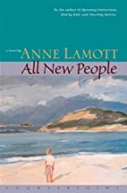 All New People by Anne Lamott