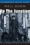 Dunn, Nell: Up the Junction