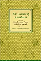 The Element of Lavishness: Letters of…