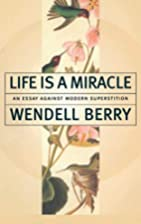 Life Is a Miracle: An Essay Against Modern…