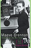 Bourke, Angela: Maeve Brennan: Homesick At The New Yorker