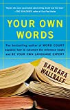 Wallraff, Barbara: Your Own Words