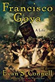 Connell, Evan S.: Francisco Goya