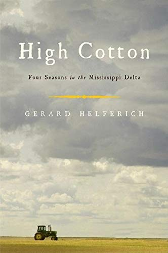 high-cotton-four-seasons-in-the-mississippi-delta